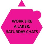 Work Like a Laker: Saturday Chat on October 3, 2020